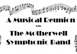 A Musical Reunion – Motherwell Symphonic Band