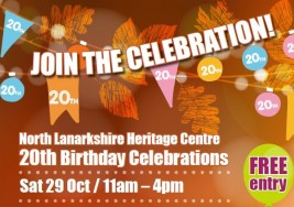 Happy 20th Birthday to North Lanarkshire Heritage Centre