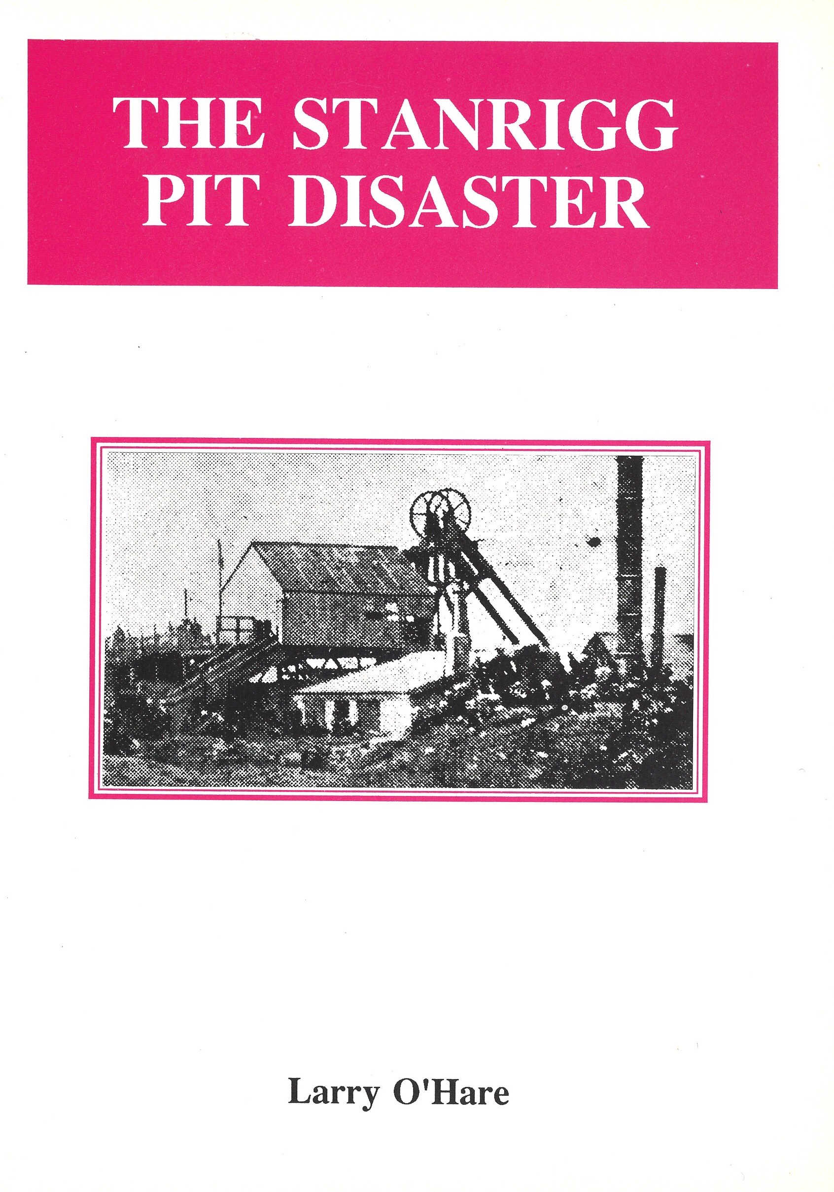 The Stanrigg Pit Disaster
