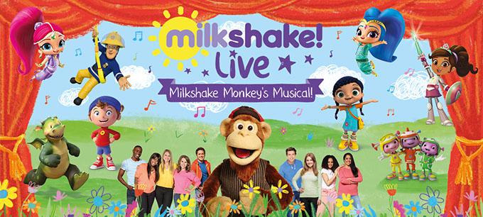 Milkshake! Live 'Milkshake Monkey's Musical'
