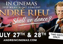 Cinema Live: Andre Rieu 2019 Maastricht Concert: Shall we Dance?
