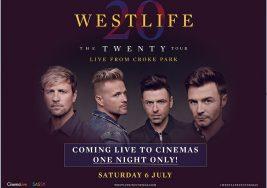 Cinema Live: Westlife: The Twenty Tour Live from Croke Park