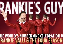 Frankie's Guys – A Celebration of Frankie Valli and the Four Seasons