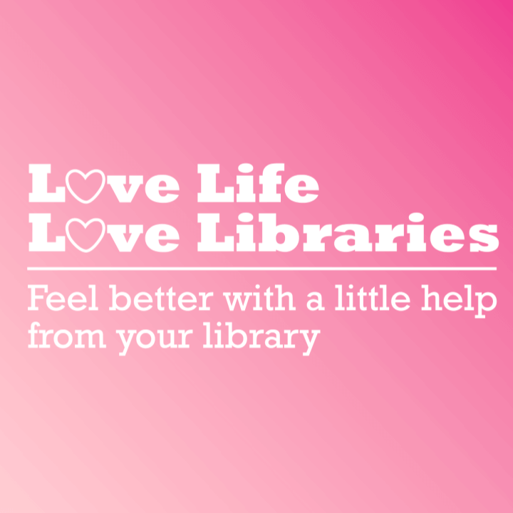 Love Life Love Libraries