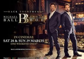 Cinema: Michael Ball & Alfie Boe: Back Together (12A)