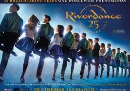 Cinema: Riverdance 25th Anniversary Show