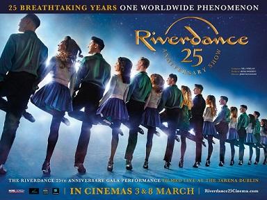 Cinema: Riverdance 25th Anniversary Show