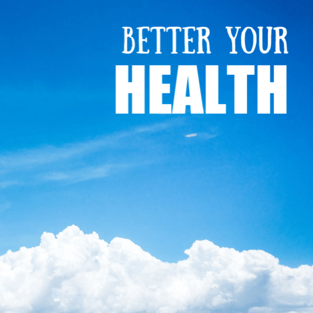 Better Your Health
