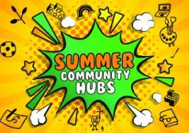 Summer Community Hubs